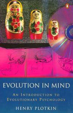 Evolution in Mind by Henry Plotkin