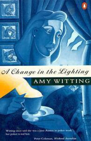 A Change in the Lighting by Amy Witting