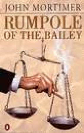 Rumpole of the Bailey by John Mortimer
