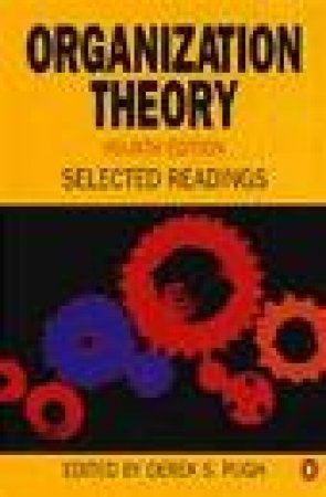 Organization Theory by D S Pugh