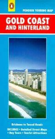 Penguin Touring Map: Gold Coast & Hinterland by Various