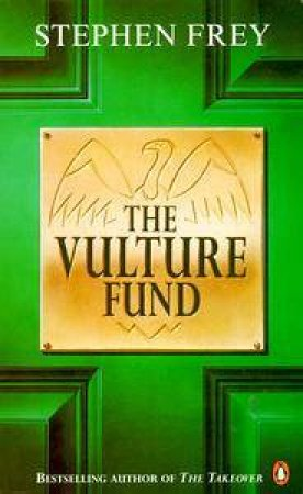 The Vulture Fund by Stephen Frey
