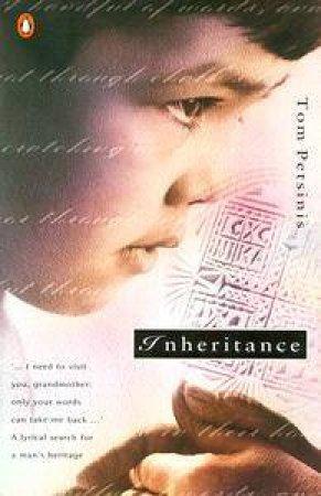 Inheritance - A Poem by Tom Petsinis
