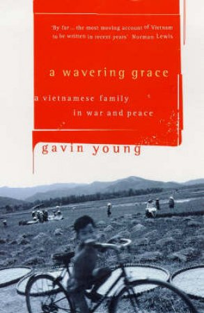 A Wavering Grace by Gavin Young