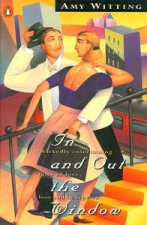 In & Out the Window by Amy Witting