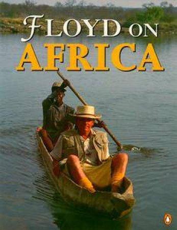 Floyd on Africa by Keith Floyd