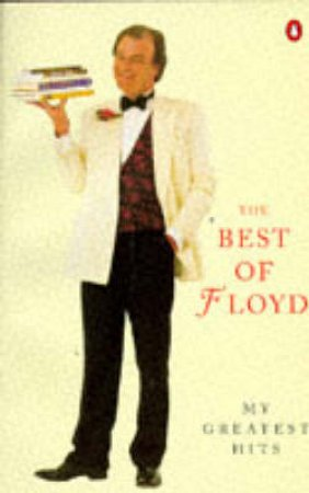 The Best of Floyd by Keith Floyd