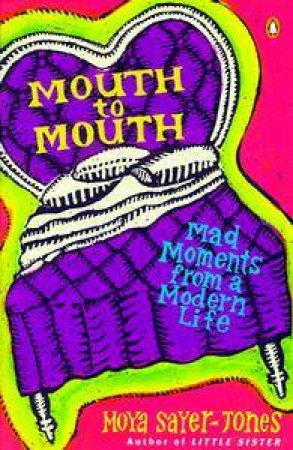 Mouth To Mouth by Moya Sayer-Jones