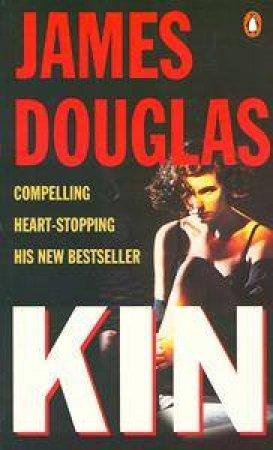 Kin by James Douglas