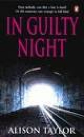 In Guilty Night by Alison G Taylor