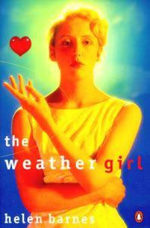 The Weather Girl by Helen Barnes