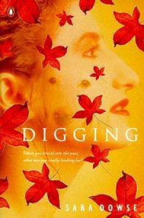 Digging by Sara Dowse