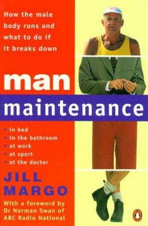 Man Maintenance by Jill Margo