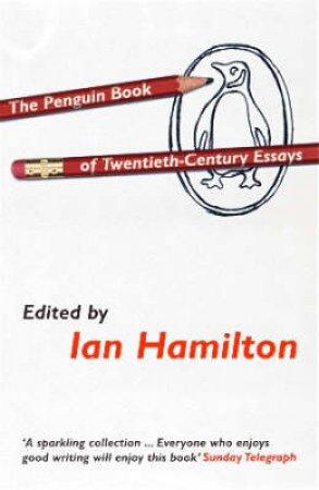 The Penguin Book Of Twentieth-Century Essays by Various