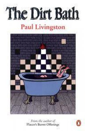 The Dirt Bath by Paul Livingston