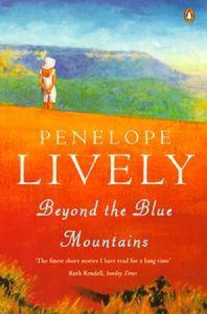 Beyond The Blue Mountains by Penelope Lively