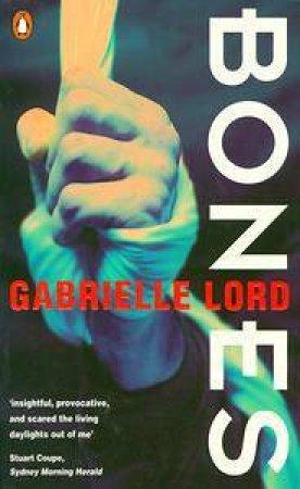 Bones by Gabrielle Lord
