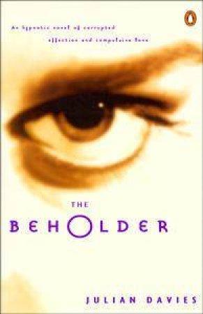 The Beholder by Julian Davies