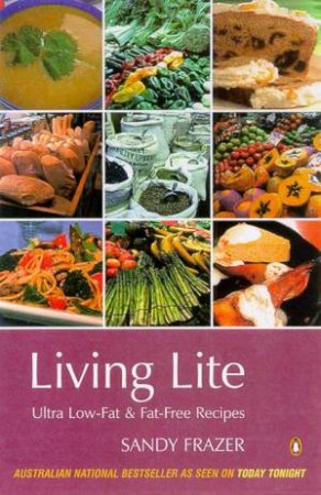 Living Lite: Ultra Low-Fat & Fat-Free Recipes