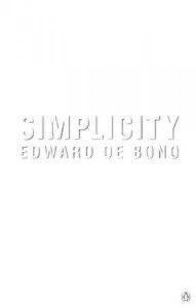 Simplicity by Edward de Bono