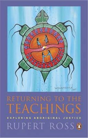 Returning To The Teachings by Rupert Ross