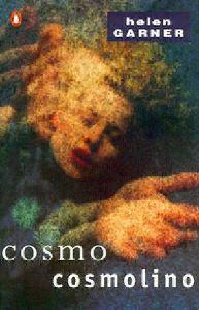 Cosmo Cosmolino by Helen Garner