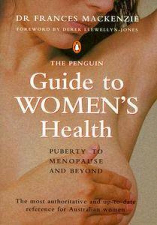 The Penguin Guide to Women's Health by Frances Mackenzie