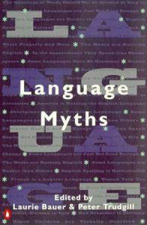 Language Myths by Peter Trudgill & Peter Trudgill
