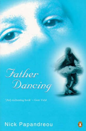 Father Dancing by Nick Papandreou