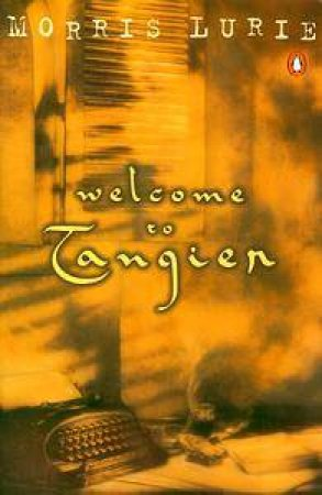Welcome to Tangier by Morris Lurie