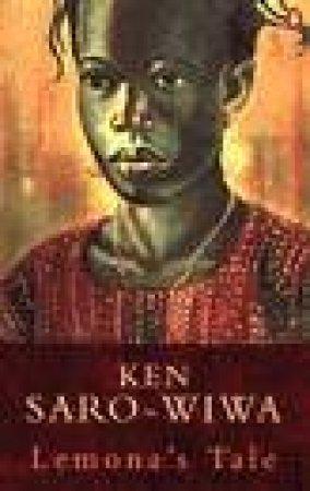 Lemona's Tale by Ken Saro-Wiwa