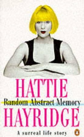 Random Abstract Memory by Hattie Hayridge