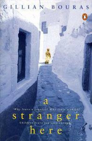 A Stranger Here by Gillian Bouras