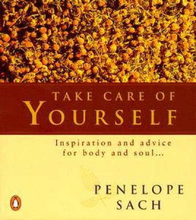 Take Care of Yourself by Penelope Sach