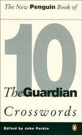 The New Penguin Book of the Guardian Crosswords by John Perkin Ed.
