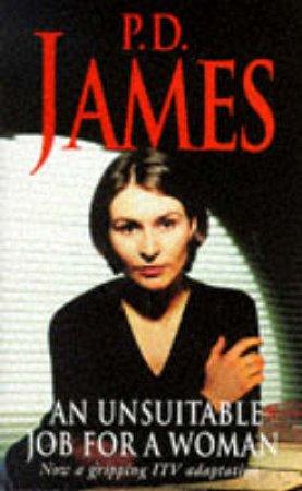 An Unsuitable Job for a Woman by P D James