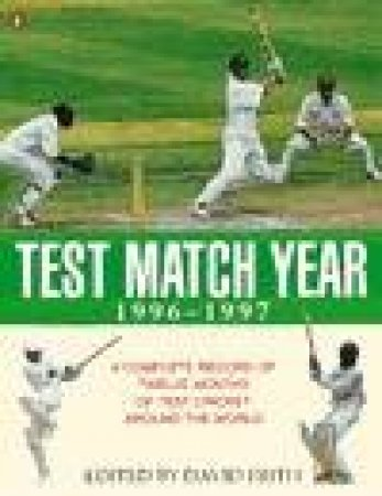 The Test Match Year, 1996-97 by David Frith