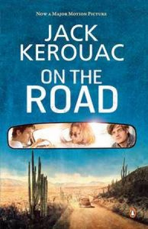 On the Road (Film Tie In Edition) by Jack Kerouac