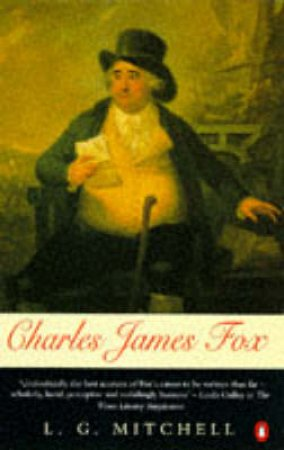 Charles James Fox by L G Mitchell