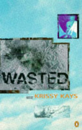 Wasted by Krissy Kays