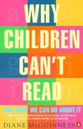 Why Children Can't Read by Diane McGuinness