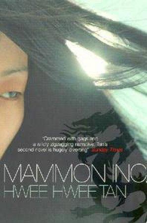 Mammon Inc. by Hwee Hwee Tan