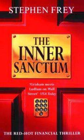 The Inner Sanctum by Stephen W Frey