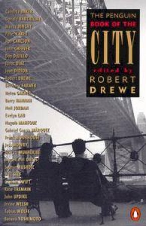 The Penguin Book of the City by Robert Drewe