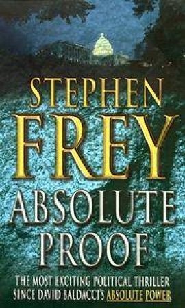 Absolute Proof by Stephen Frey