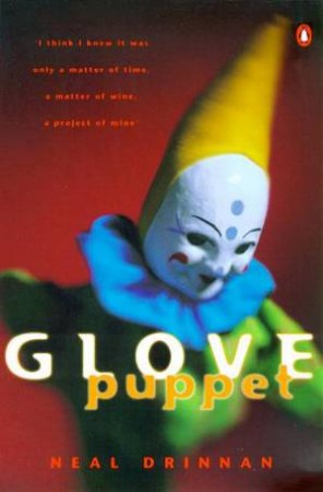Glove Puppet by Neal Drinnan