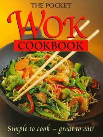 The Pocket Wok Cookbook by Syd Pemberton