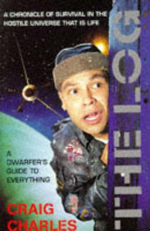 The Log: A Dwarfer's Guide to Everything by Craig Charles
