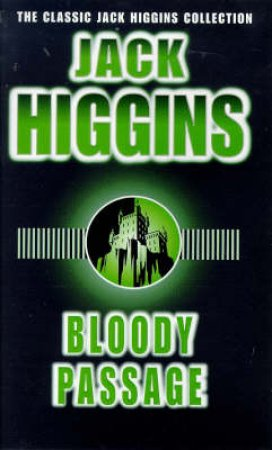 Bloody Passage by Jack Higgins