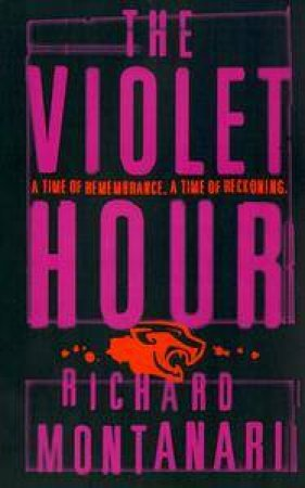 The Violet Hour by Richard Montanari